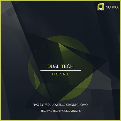 Dual Tech - Fireplace EP [NCR060]
